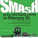 Hard Drive Smashing Feb 25