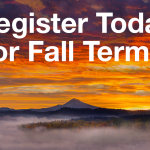 Register Today for Fall Term
