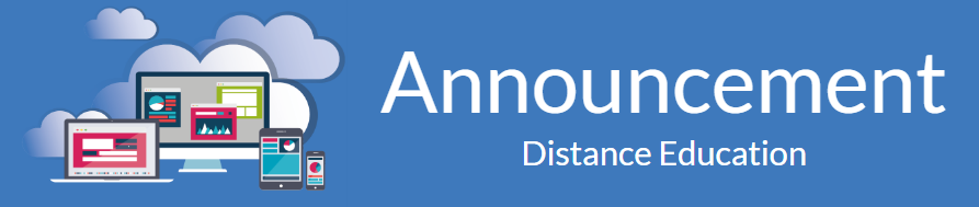 Announcing a change for distance education