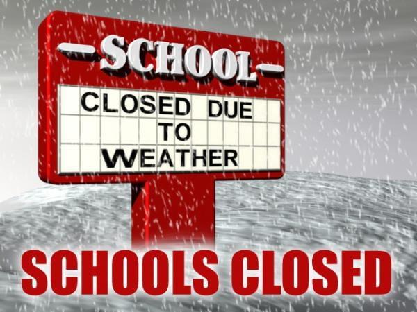 School closed due to weather sign