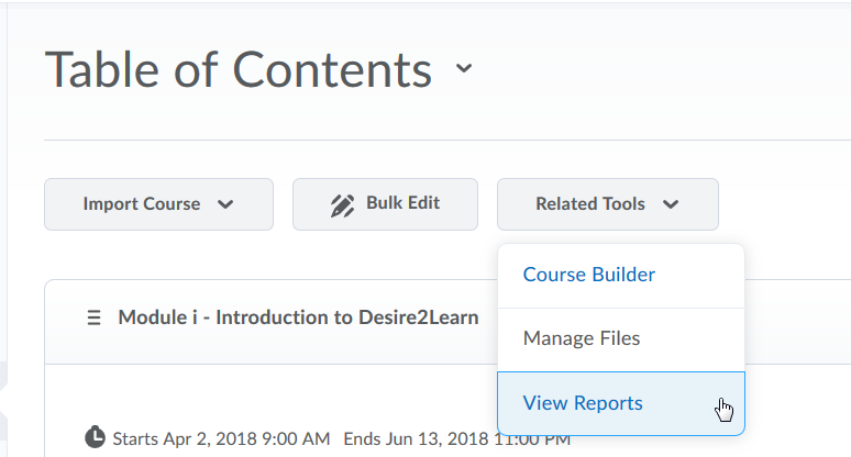 Select View Reports from Related Tools under Table of Contents