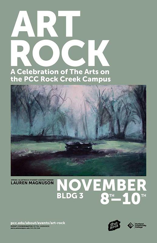 Art Rock: a celebration of the arts at PCC Rock Creek, November 8-10, Building 3, poster contest winner Lauren Magnuson