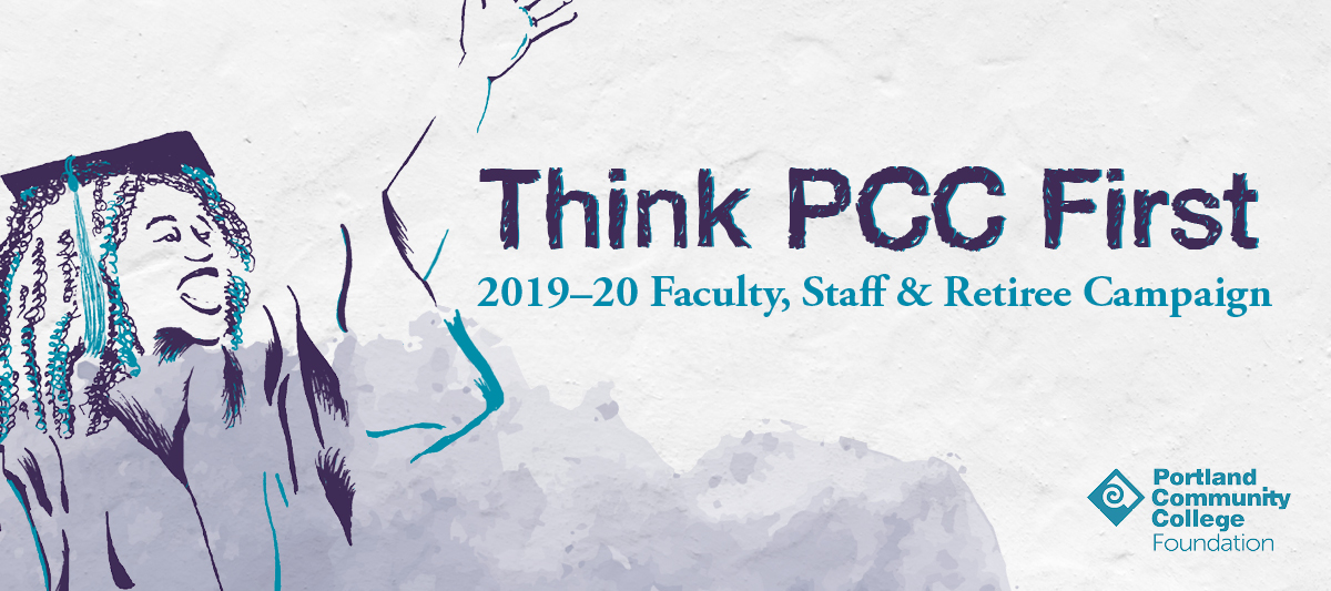 Think PCC First: 2019-20 Faculty, Staff, and Retiree Campaign