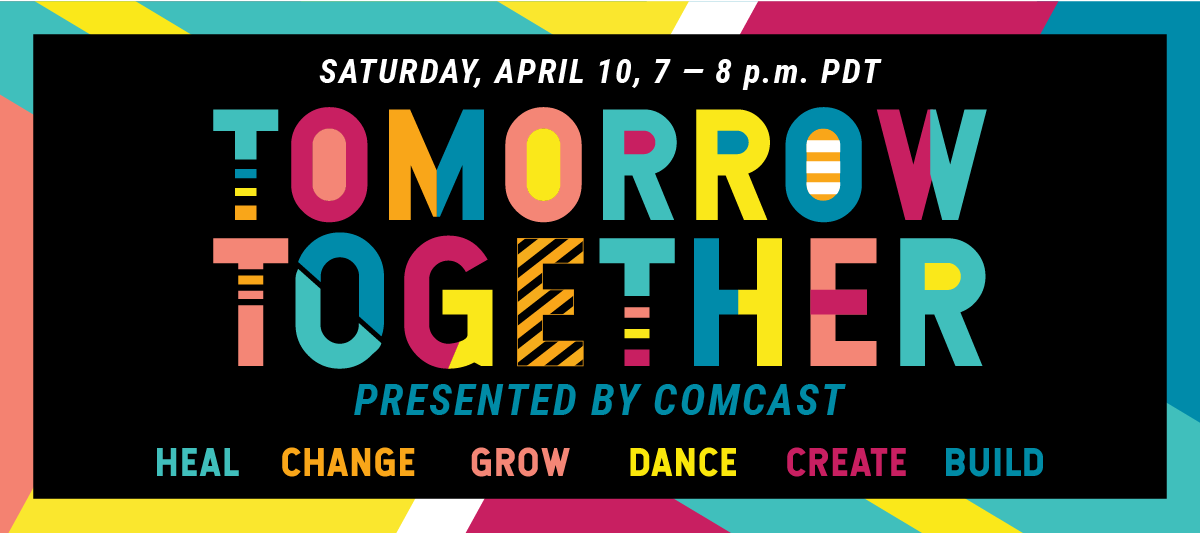 Tomorrow Together presented by Comcast