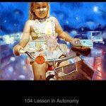Lessons in Autonomy