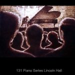 Piano Series Lincoln Hall