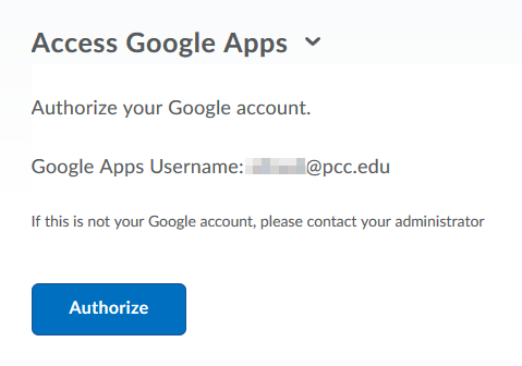 The Access Google Apps widget requires that you authorize your account before it connects to your PCC Gmail.