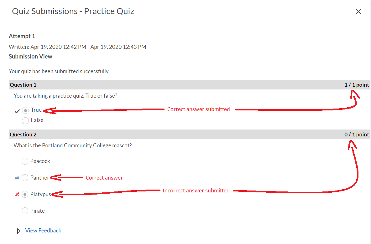 image showing submission view for quiz. Question 1 showing that it was correctly answered with check mark next to answer. Question 2 answered incorrectly showing x next to answer given and right arrow next to correct answer for that question.