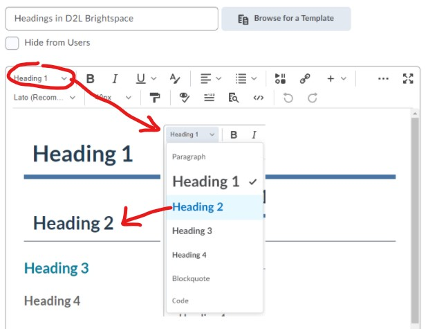 An image showing the heading styles for each heading level in D2L Brigthspace, headings 1 through 6. They must be selected from the formatting drop-down menu in the HTML editor toolbar.