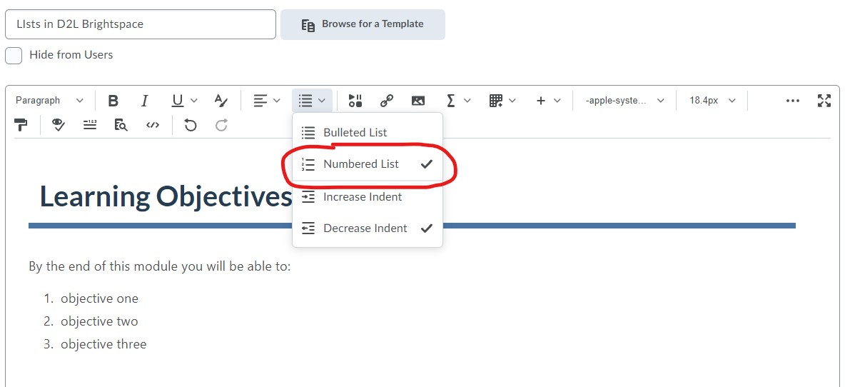 An image showing a list of Learning Objectives. The buttons on the toolbar for bulleted list and numbered lists are identified.