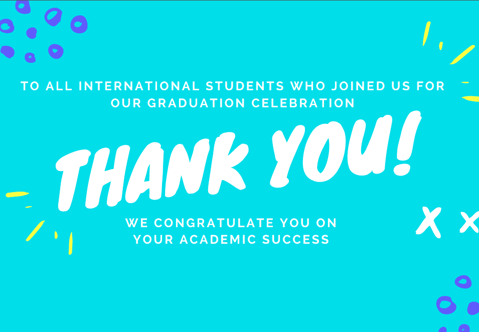 Thank You to international students who attended the celebration