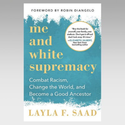 Featured Ebook: Me and White Supremacy