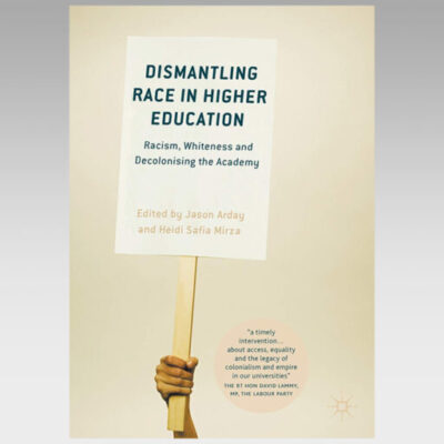 Featured Ebook: Dismantling Race in Higher Education