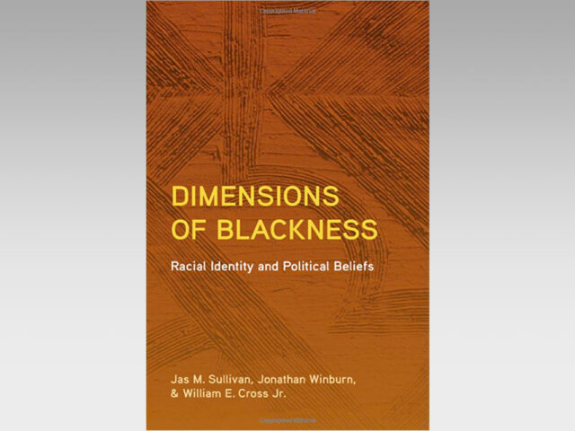 Featured Ebook: Dimensions of Blackness: Racial Identity and Political Beliefs