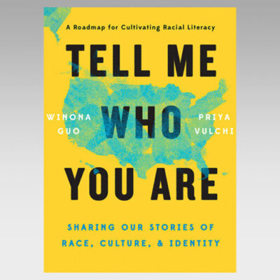 Featured Ebook:  Tell Me Who You Are: Sharing Our Stories of Race, Culture, & Identity