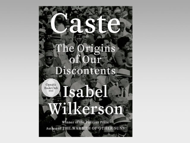 Featured Ebook: Caste: The Origins of Our Discontents