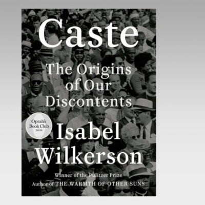 Featured Ebook: Caste – The Origins of Our Discontents