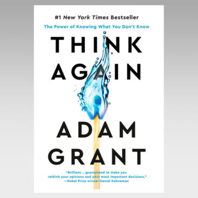 Featured Ebook: Think Again: The Power of Knowing What You Don't Know