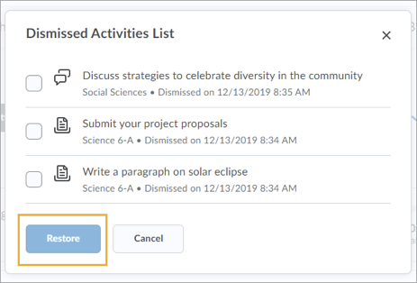 The Dismissed Activities List shows all items dismissed from view in Quick Eval, and provides the option to Restore