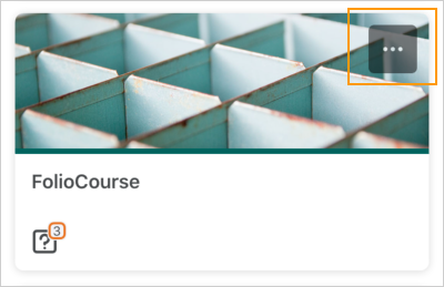 The Courses screen displaying an unpinned course tile with the ellipses (...) icon