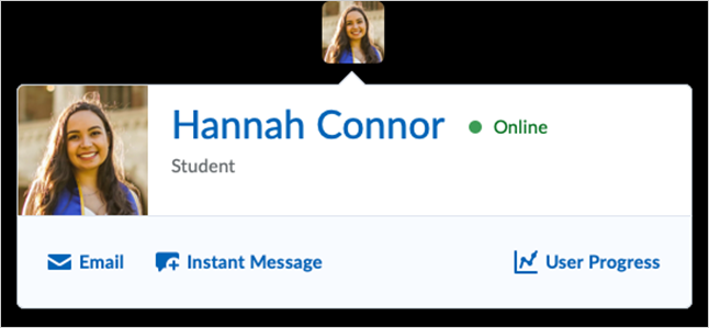 Hovering over the name of profile image of a learner opens a profile card with links to Email and Instant Message the learner, plus User Progress and the learner's User Profile.