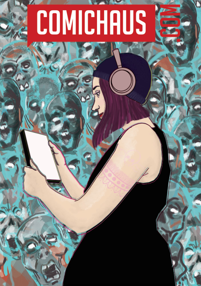Digital artwork of a female figure wearing headphones looking at a tablet screen with scary faces behind her. Text above her says comichaus.com