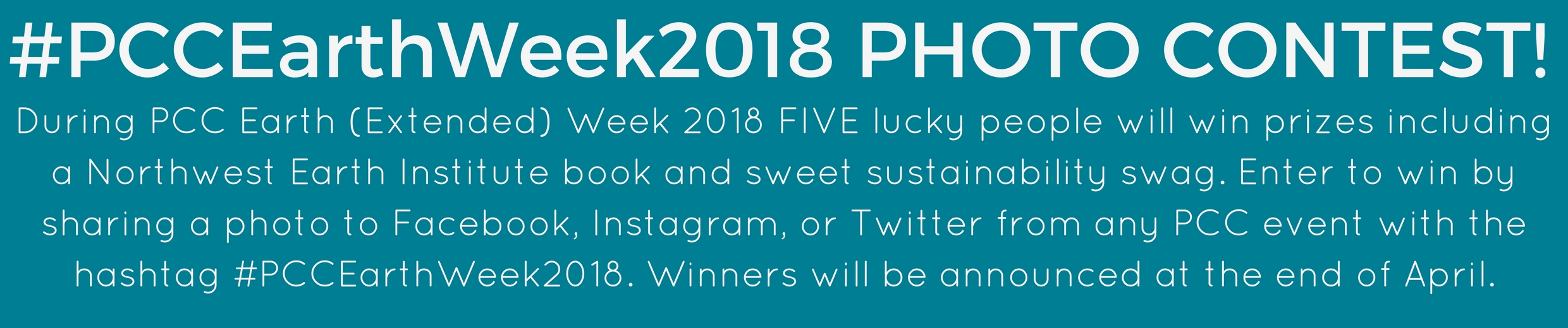 #PCCEarthWeek18 PHOTO CONTEST!