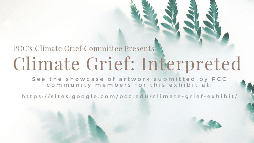 Climate Grief: Interpreted Exhibit Slide