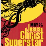 Jesus Christ Superstar, presented by PCC Arts Performance and Design Division, May 10, 11, 16-19, music by Andrew Llod Webber, Lyrics by Time Rice