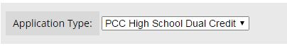 Select the PCC high school dual credit Application Type