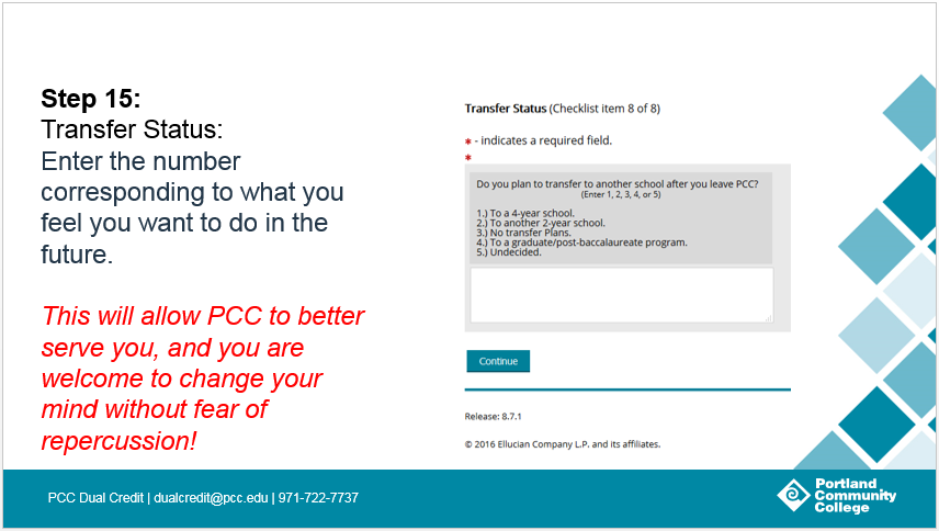 Step 15: Transfer Status: Enter the number corresponding to what you feel you want to do in the future.
