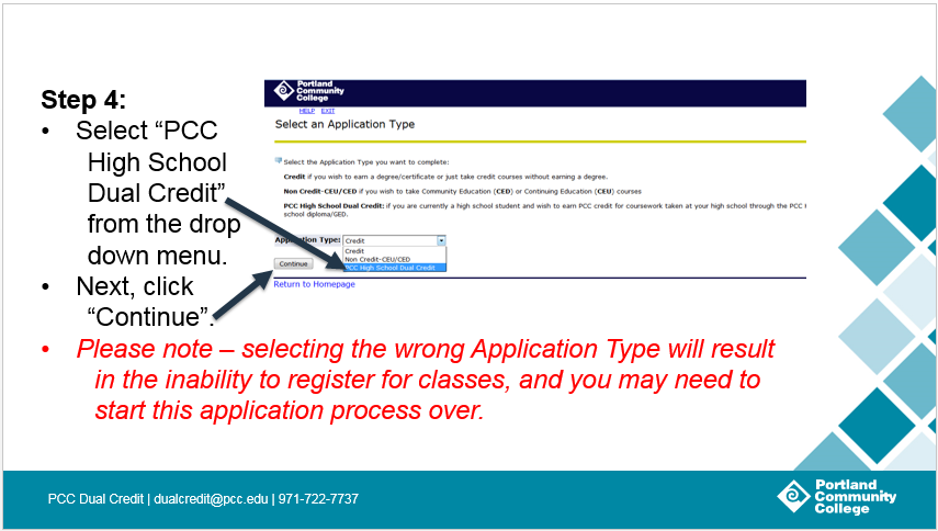 """Step 4: Select """"'CC High School Dual Credit' from the drop down menu. Next, click 'Continue'."""