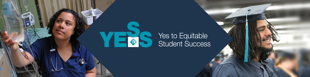 YESS: Yes to Equitable Student Success banner